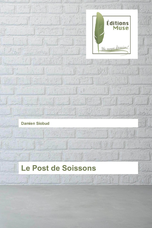 Le Post de Soissons