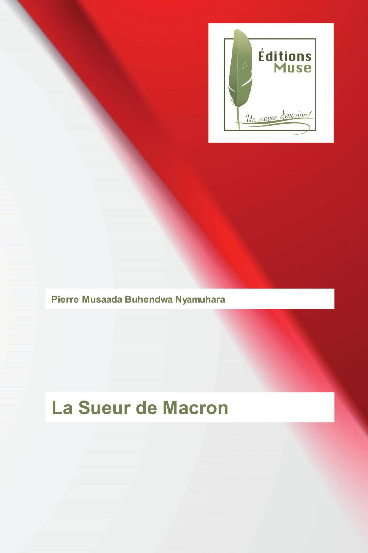 La Sueur de Macron