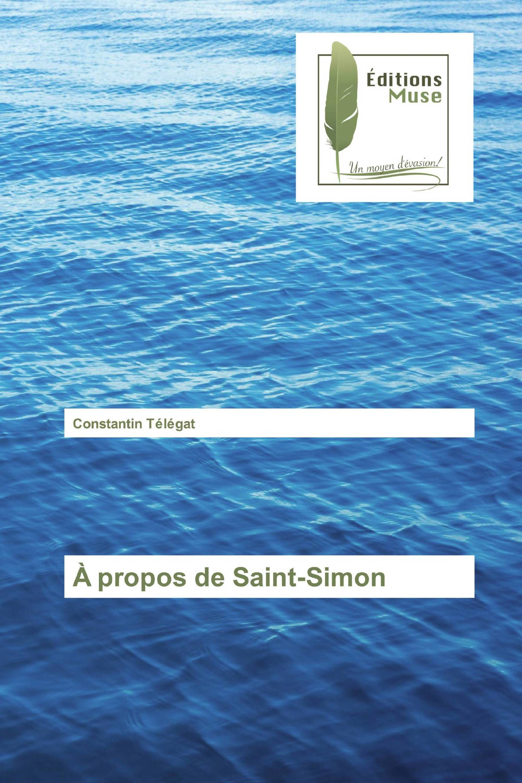 À propos de Saint-Simon