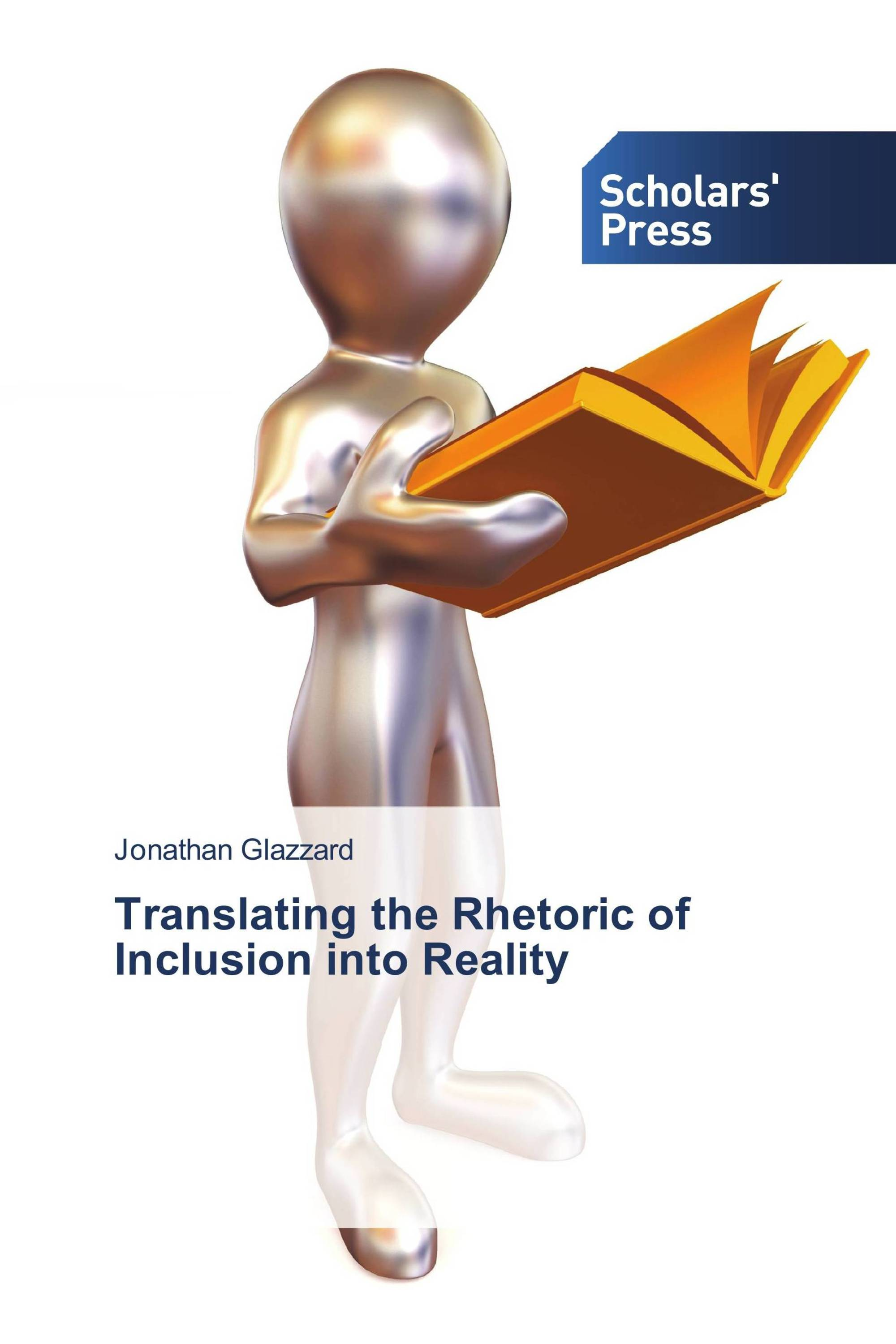 Translating the Rhetoric of Inclusion into Reality