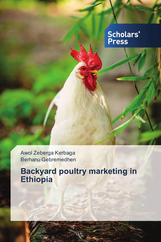 Backyard poultry marketing in Ethiopia