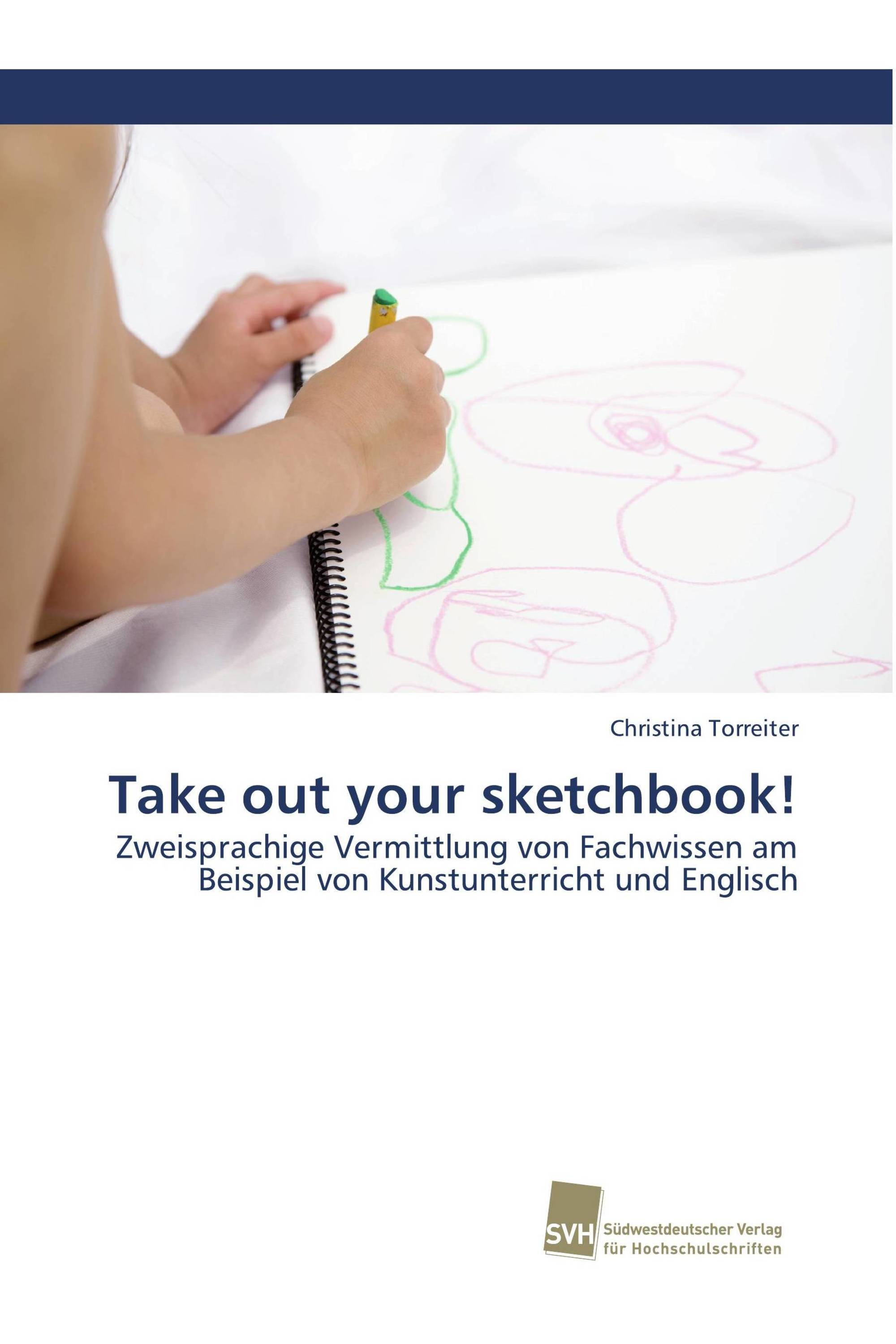 Take out your sketchbook!