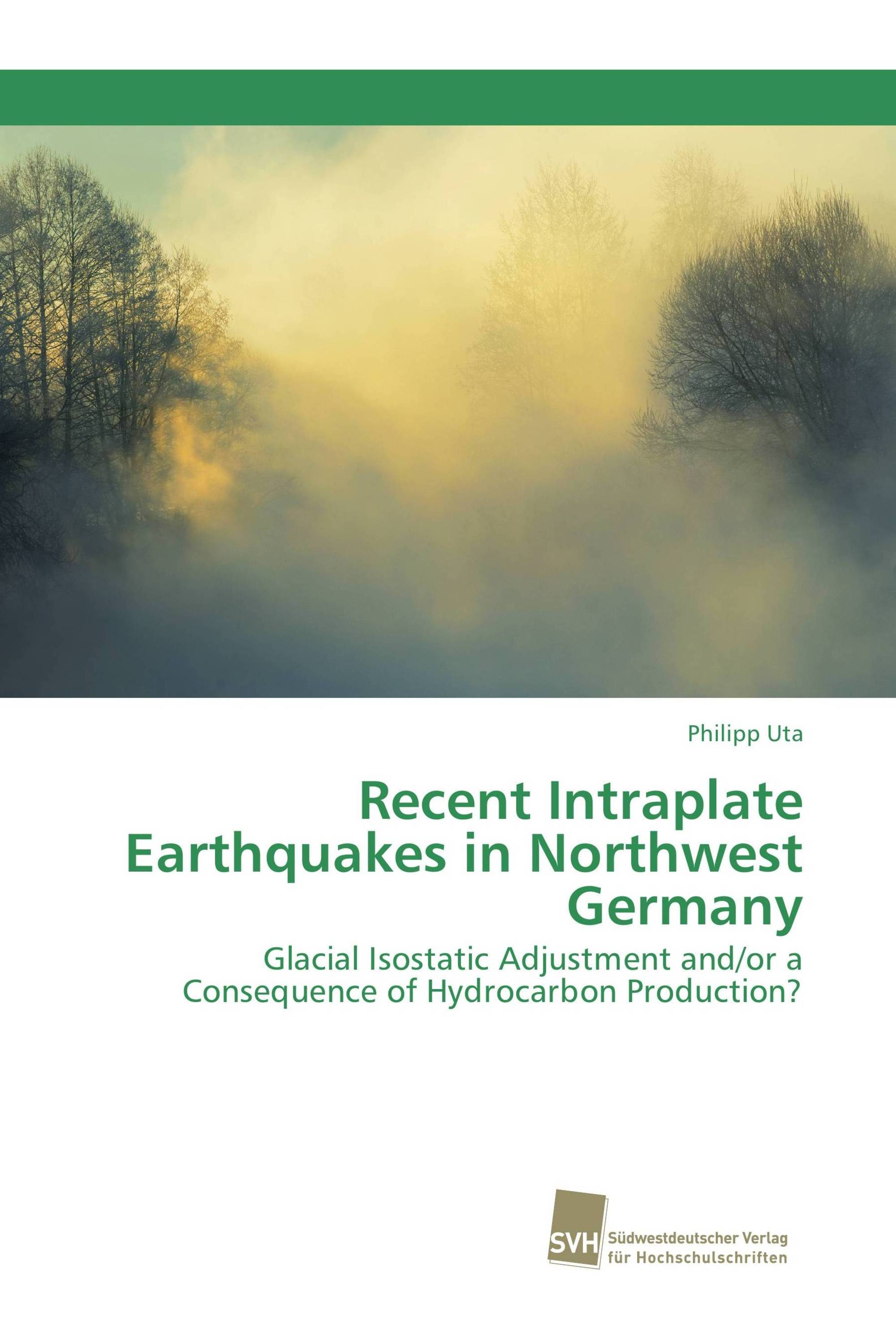 Recent Intraplate Earthquakes in Northwest Germany