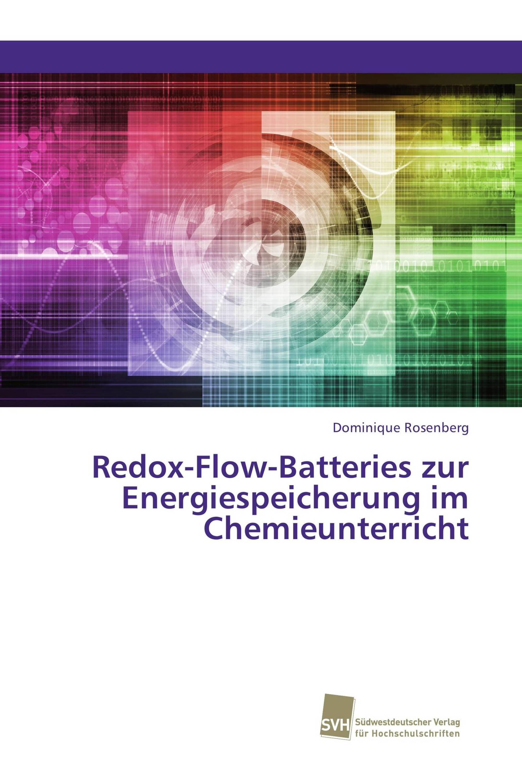 Redox-Flow-Batteries zur Energiespeicherung im Chemieunterricht
