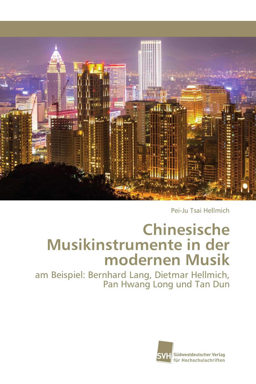 Chinesische Musikinstrumente in der modernen Musik
