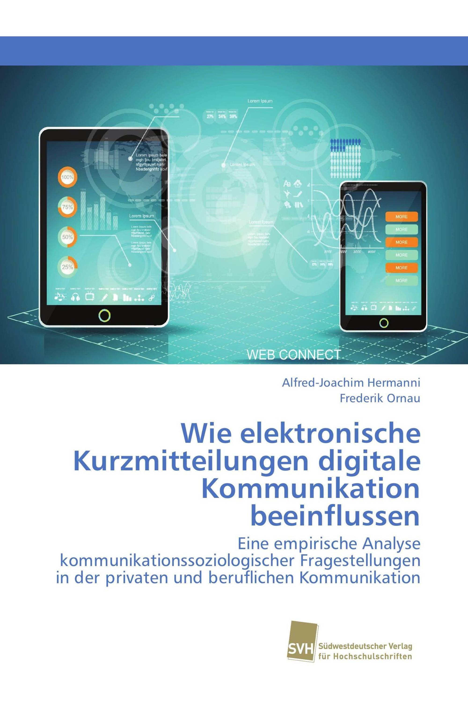 Wie elektronische Kurzmitteilungen digitale Kommunikation beeinflussen