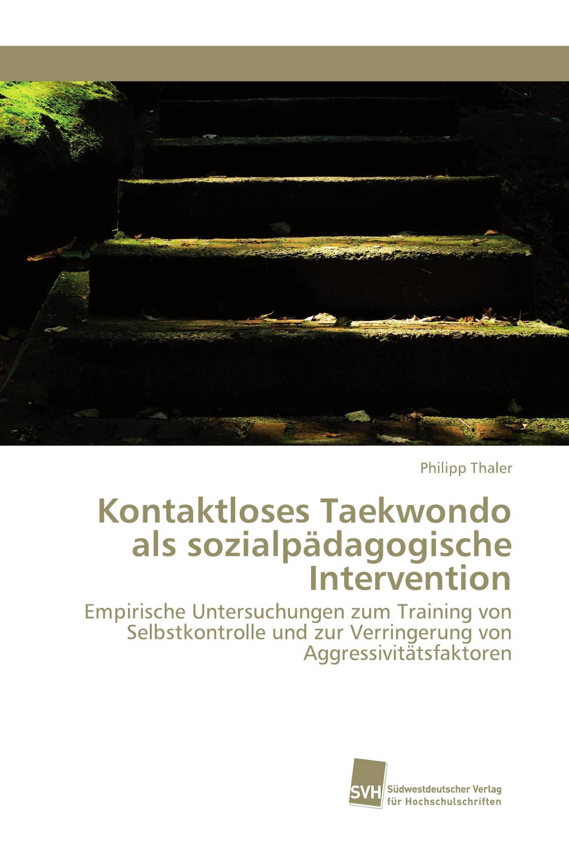 Kontaktloses Taekwondo als sozialpädagogische Intervention