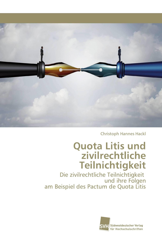 Quota Litis und zivilrechtliche Teilnichtigkeit