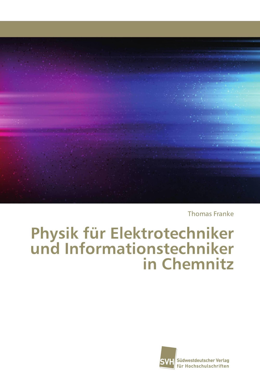 Physik für Elektrotechniker und Informationstechniker in Chemnitz