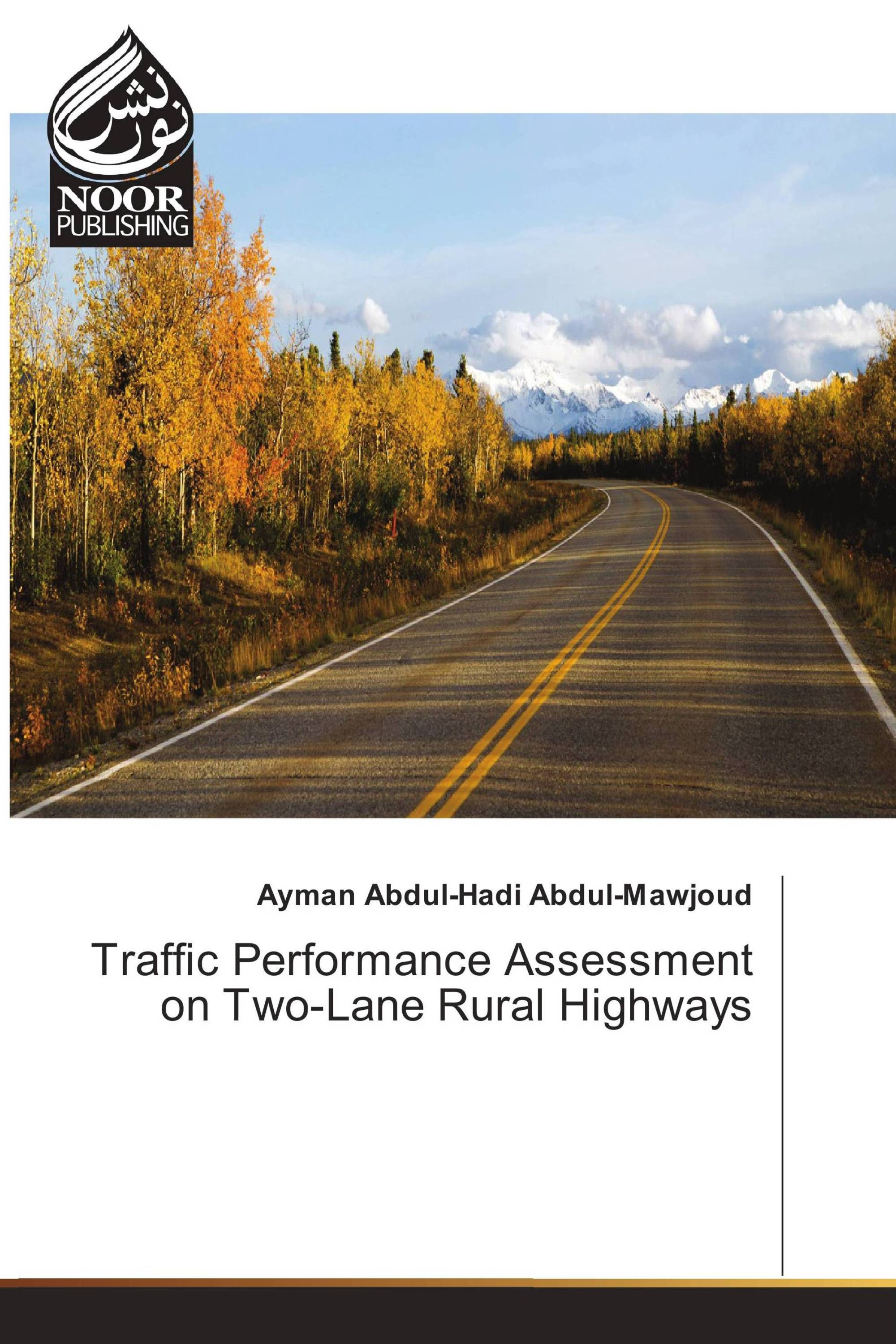 Traffic Performance Essment On Two Lane Rural Highways