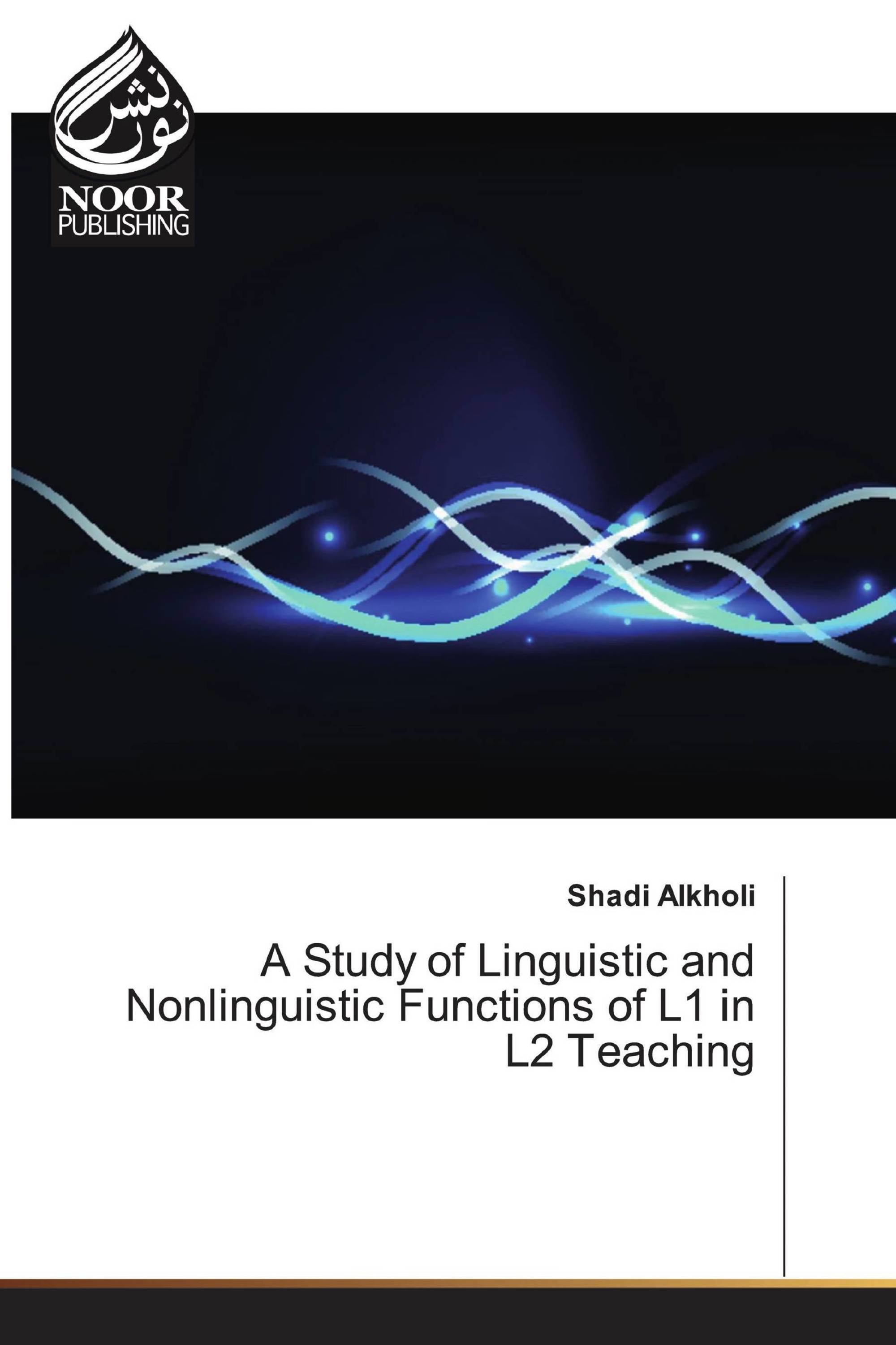 A Study of Linguistic and Nonlinguistic Functions of L1 in L2 Teaching