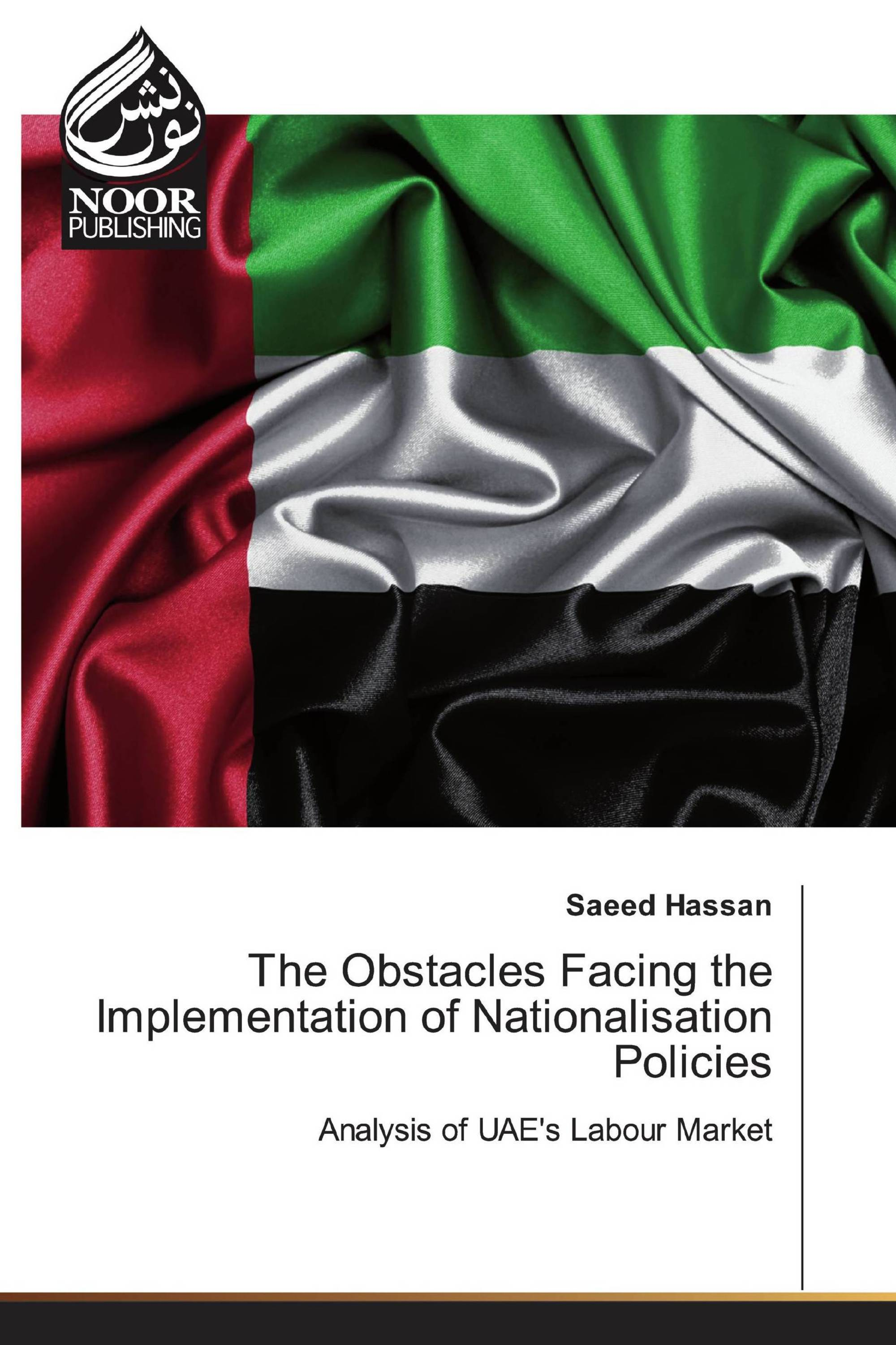 The Obstacles Facing the Implementation of Nationalisation Policies