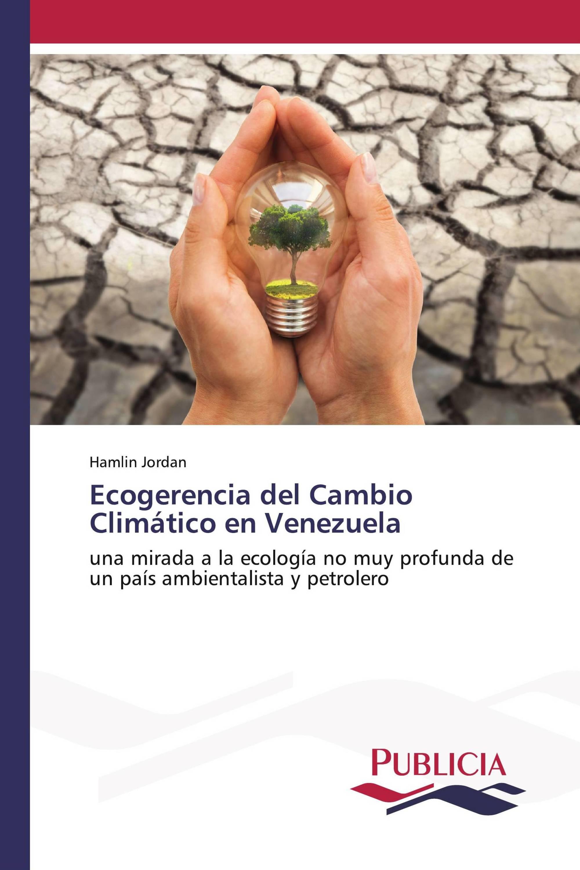 Ecogerencia del Cambio Climático en Venezuela