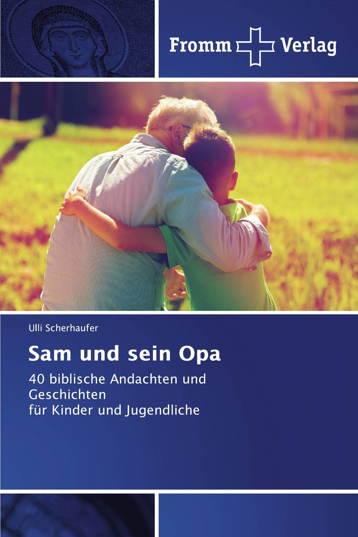 Sam und sein Opa