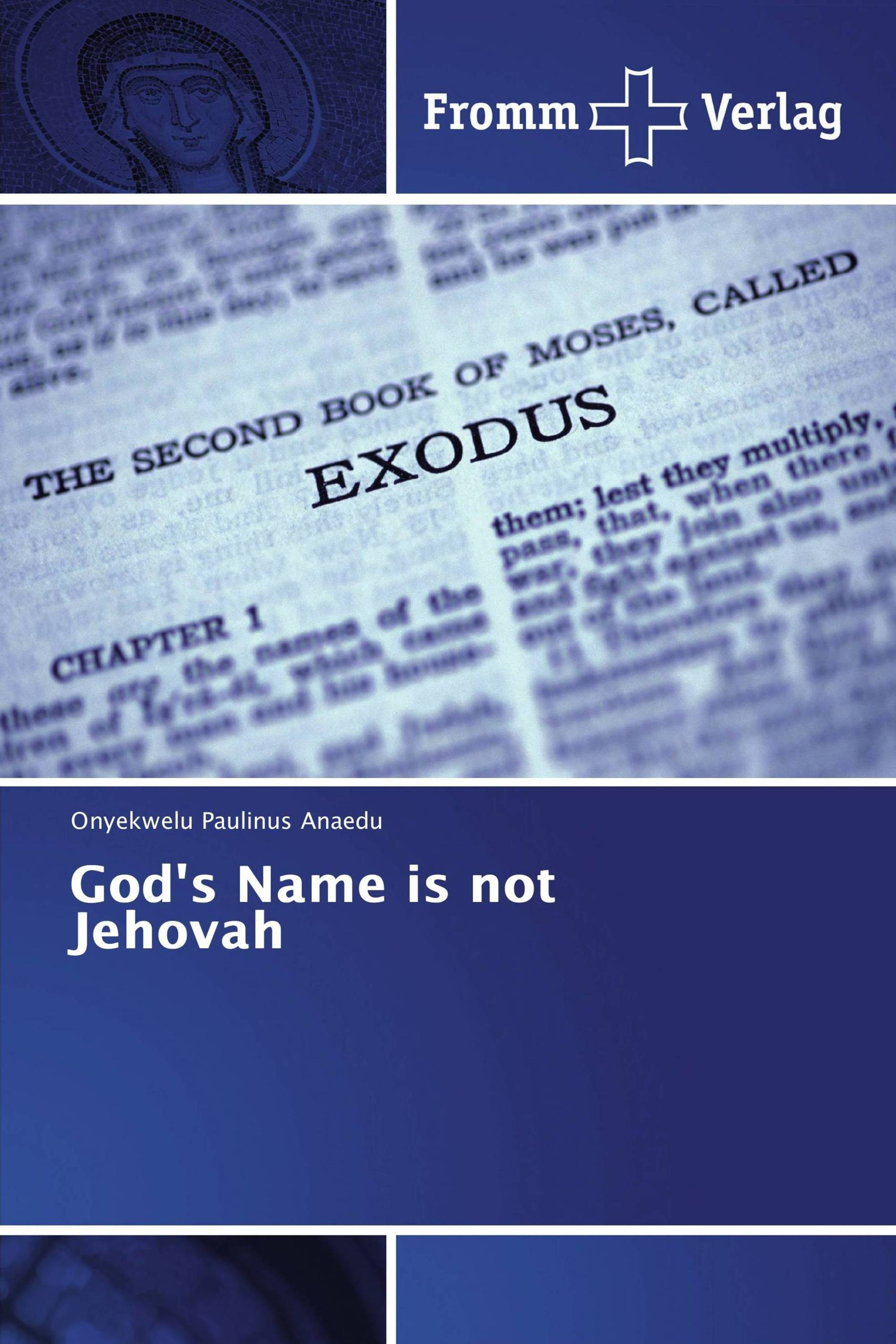 God's Name is not Jehovah / 978-620-2-44213-8 / 9786202442138