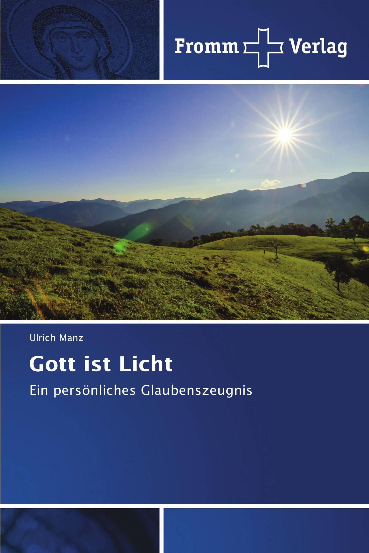 Gott ist Licht