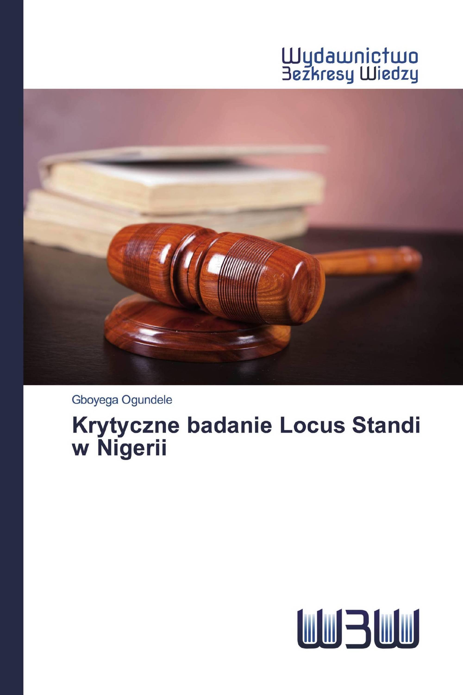 Krytyczne badanie Locus Standi w Nigerii