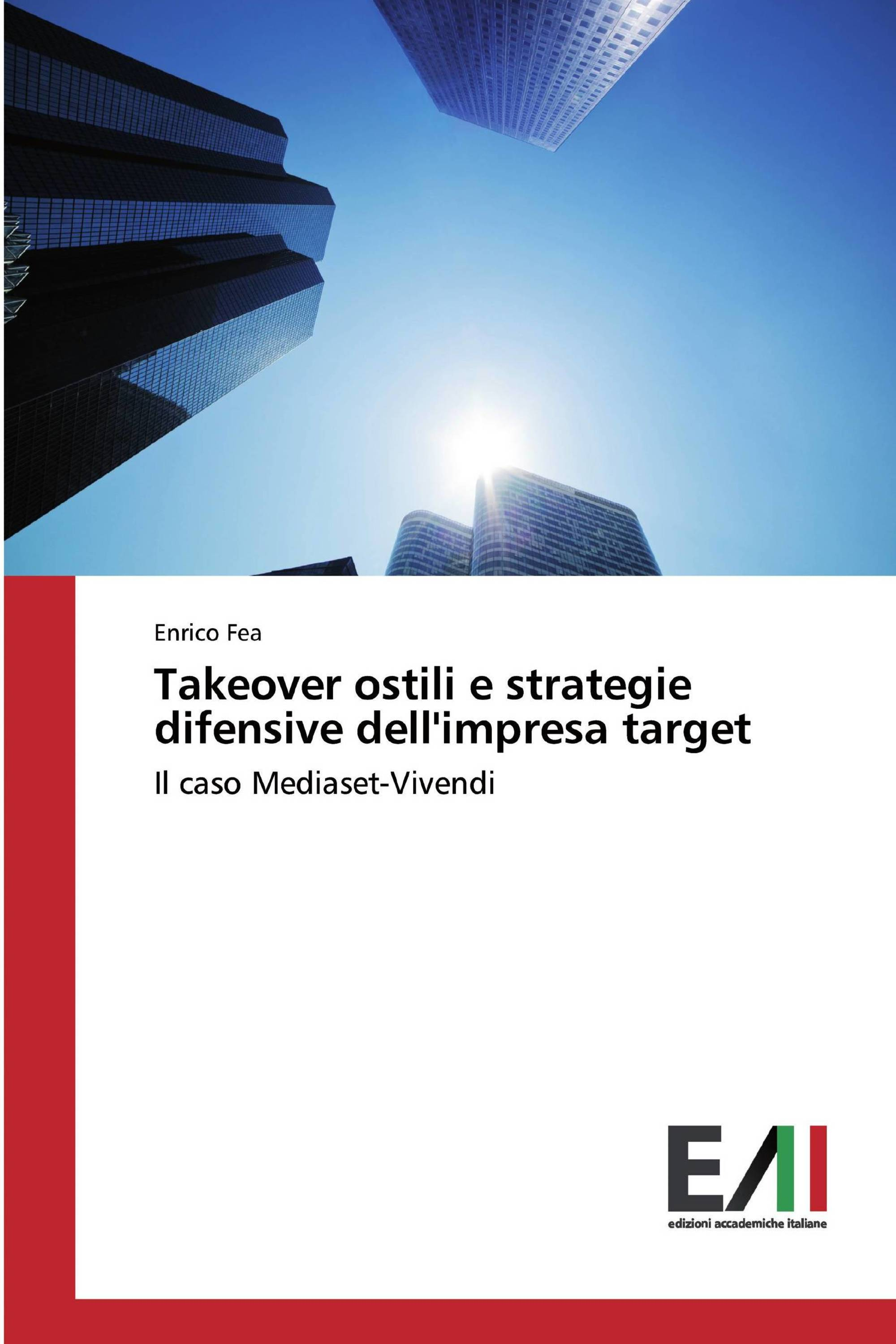 Takeover ostili e strategie difensive dell'impresa target