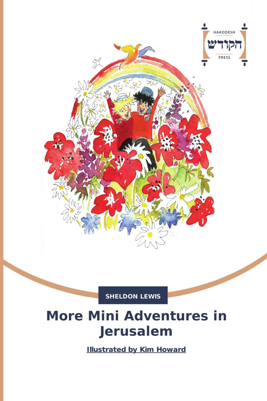 More Mini Adventures in Jerusalem