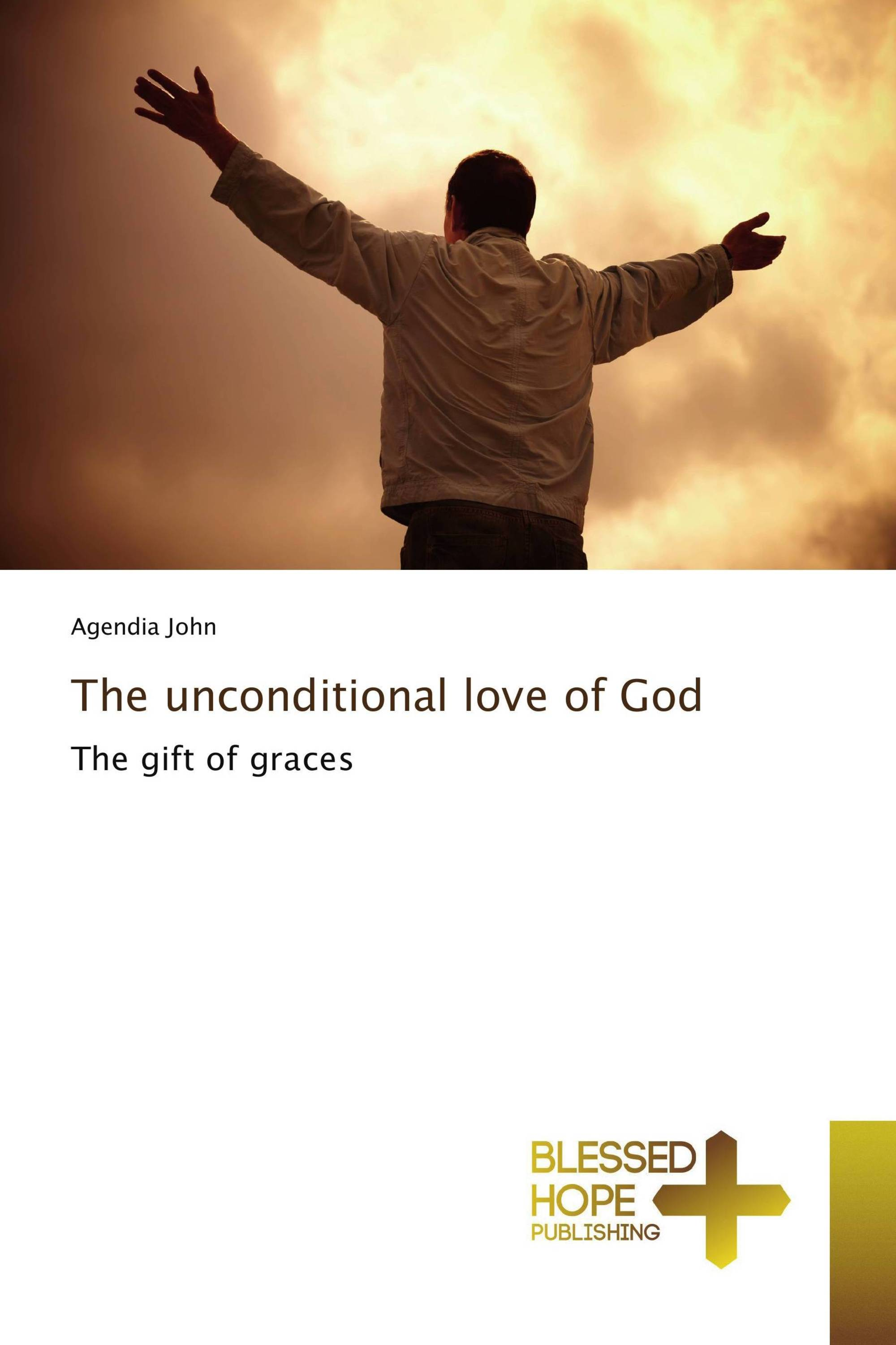 the god of unconditional love