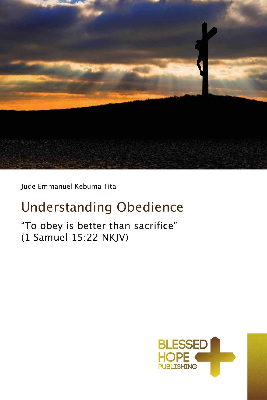 Understanding Obedience
