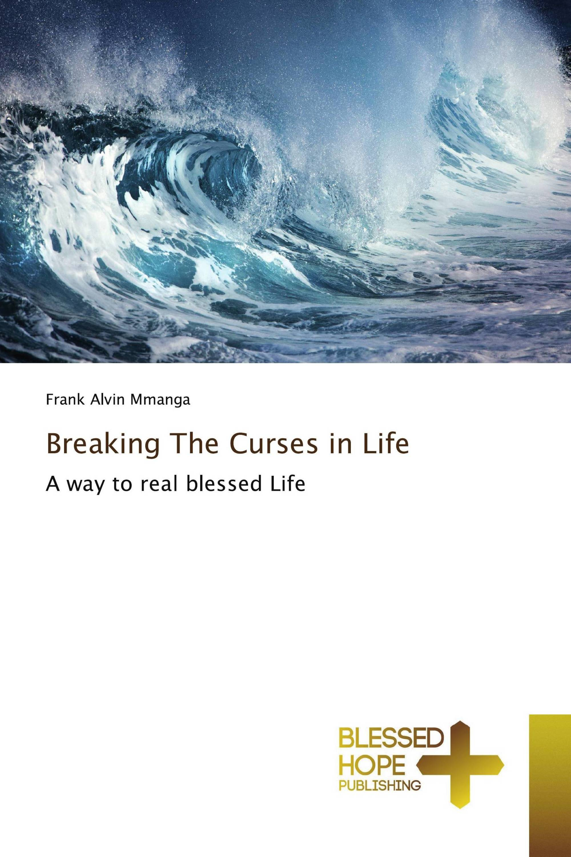 Breaking The Curses in Life