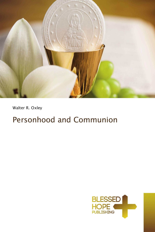 Personhood and Communion