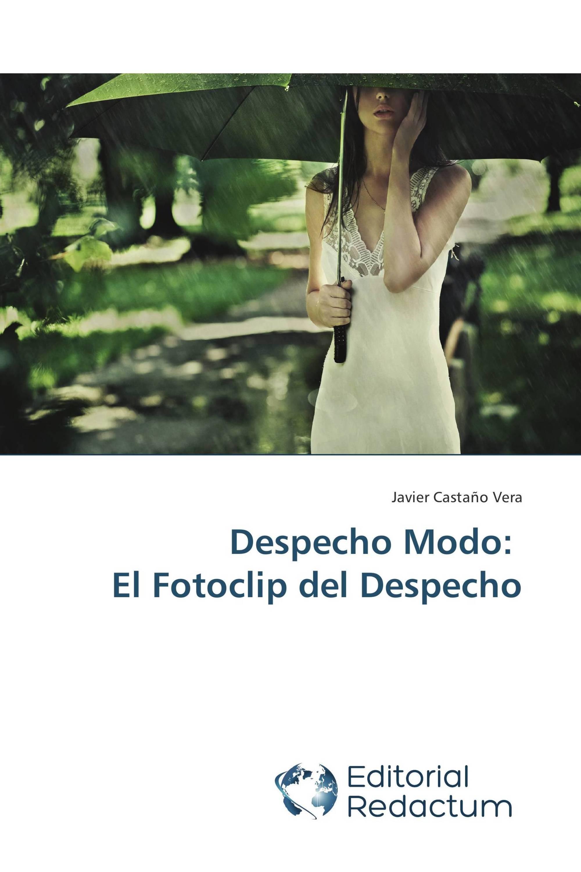 Despecho Modo: El Fotoclip del Despecho