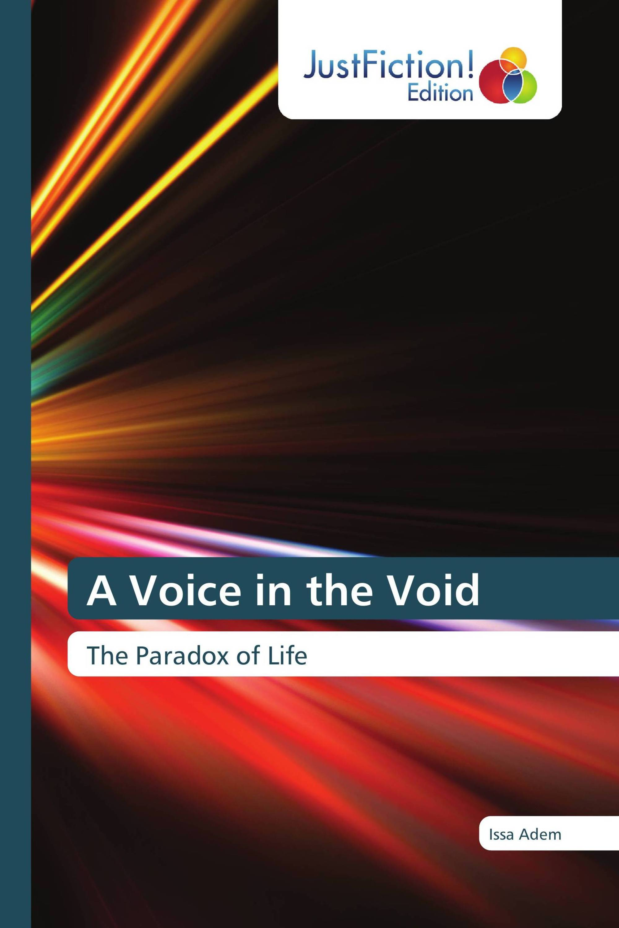 A Voice in the Void
