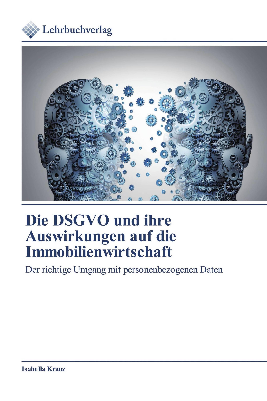 Die DSGVO und ihre Auswirkungen auf die Immobilienwirtschaft