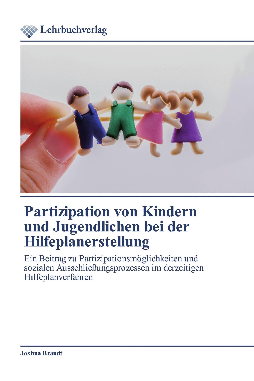 Partizipation von Kindern und Jugendlichen bei der Hilfeplanerstellung