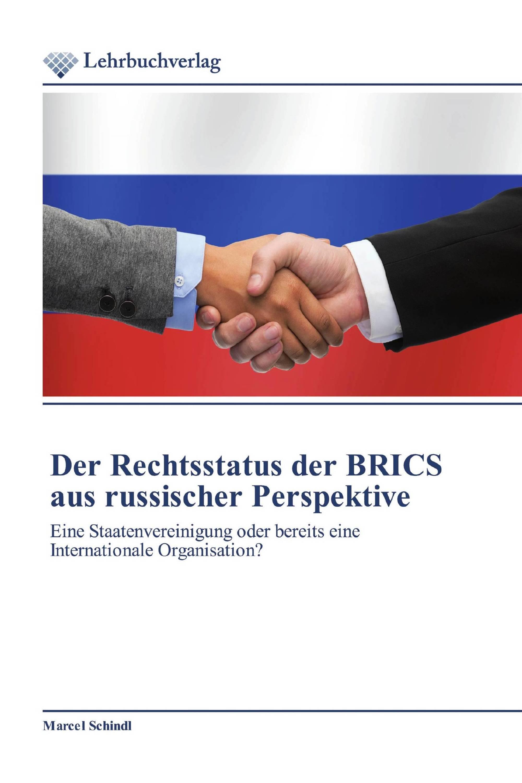 Der Rechtsstatus der BRICS aus russischer Perspektive