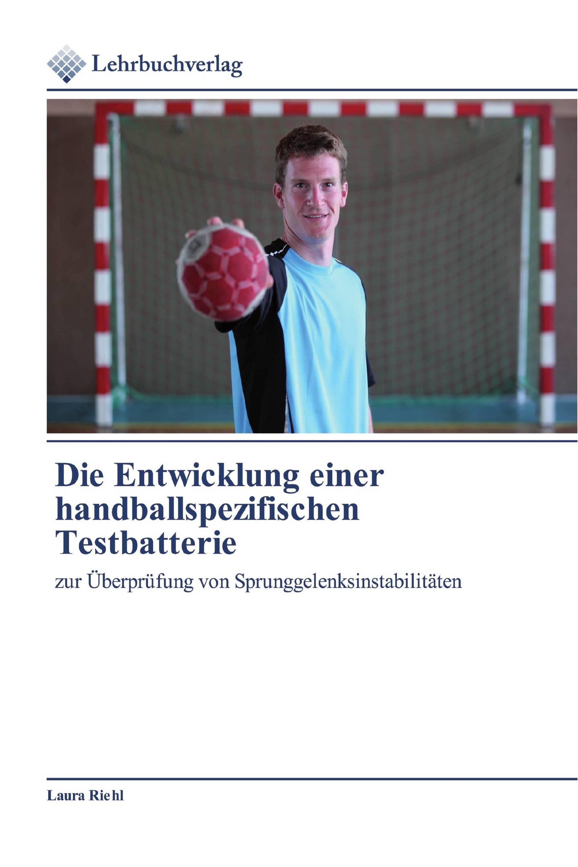 Die Entwicklung einer handballspezifischen Testbatterie