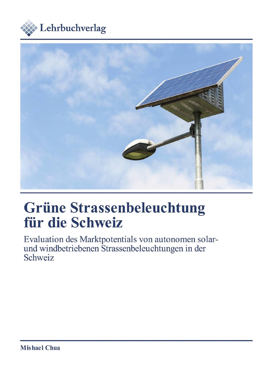 Grüne Strassenbeleuchtung für die Schweiz
