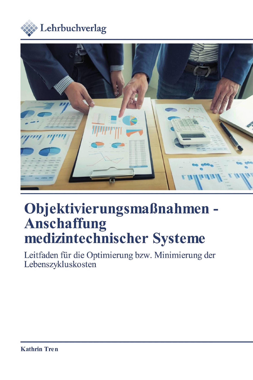 Objektivierungsmaßnahmen - Anschaffung medizintechnischer Systeme