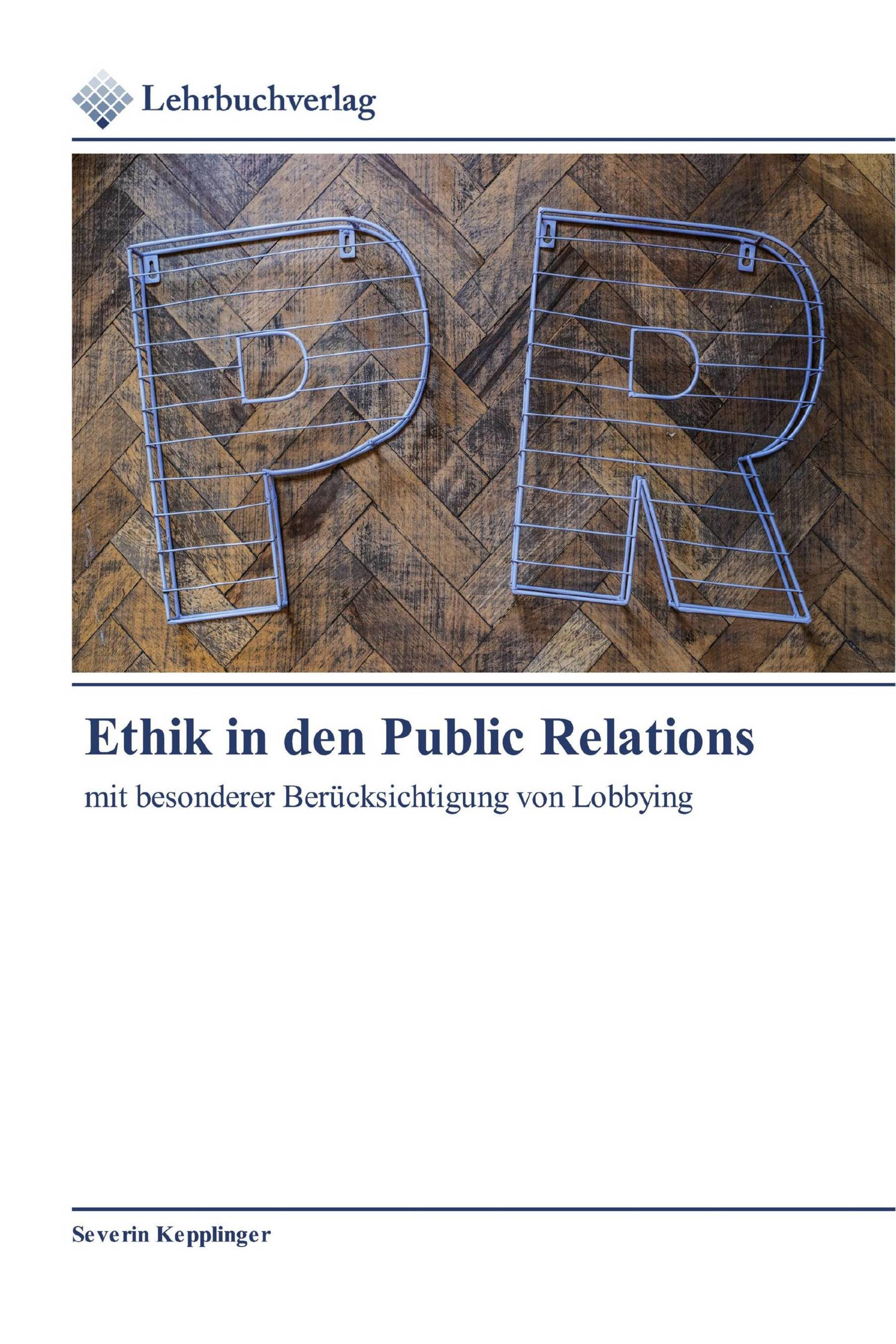 Ethik in den Public Relations