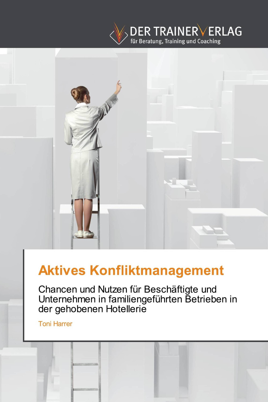 Aktives Konfliktmanagement