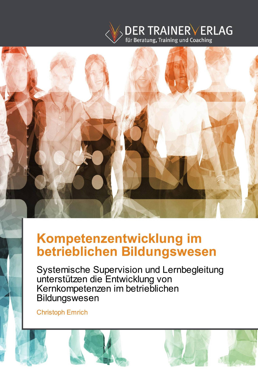 Kompetenzentwicklung im betrieblichen Bildungswesen