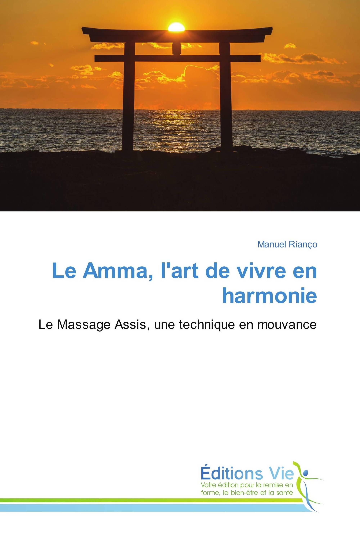 """Résultat de recherche d'images pour """"""""Le Amma, l'art de vivre en harmonie"""""""""""