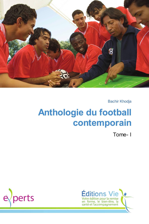 Anthologie du football contemporain