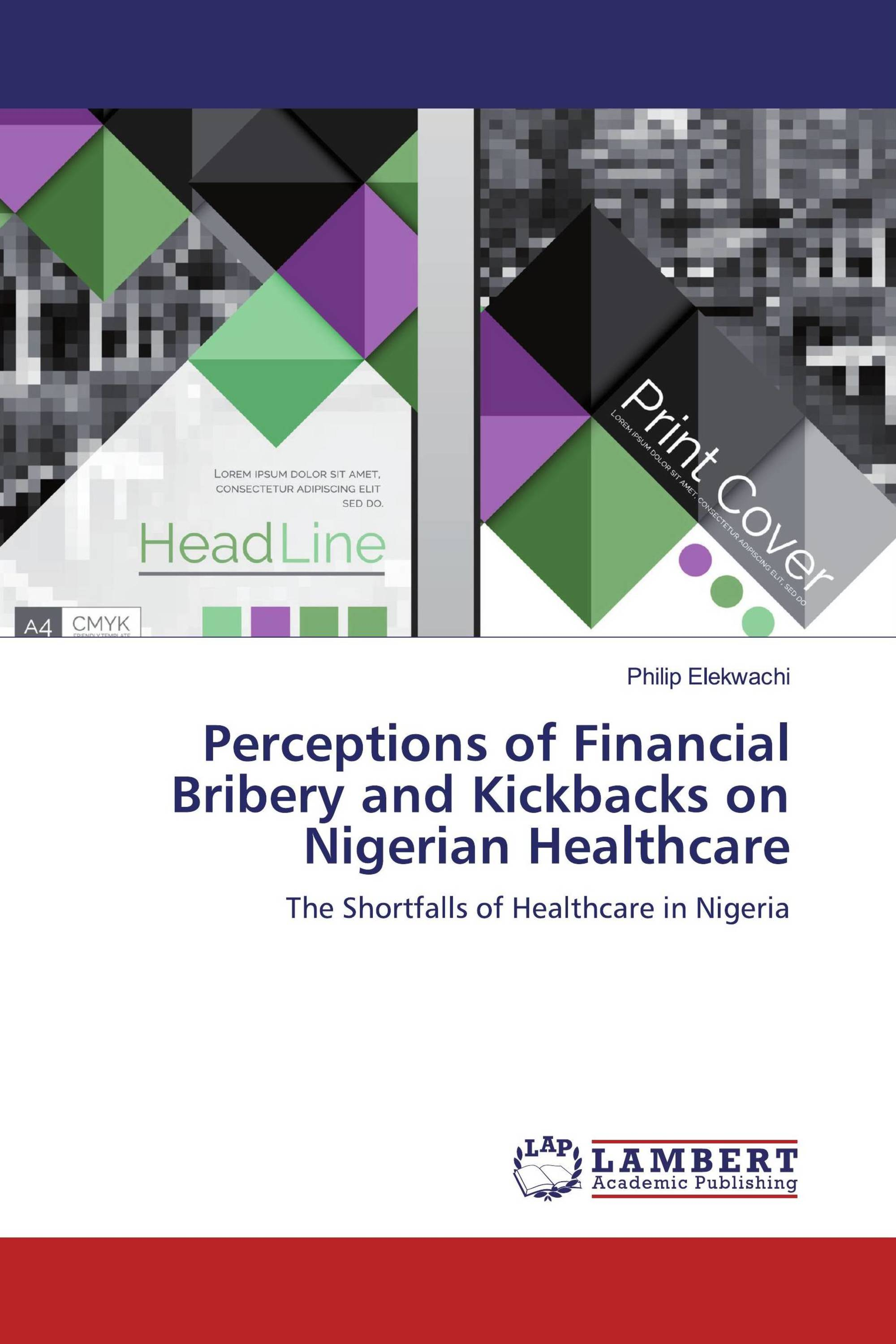 Perceptions of Financial Bribery and Kickbacks on Nigerian Healthcare