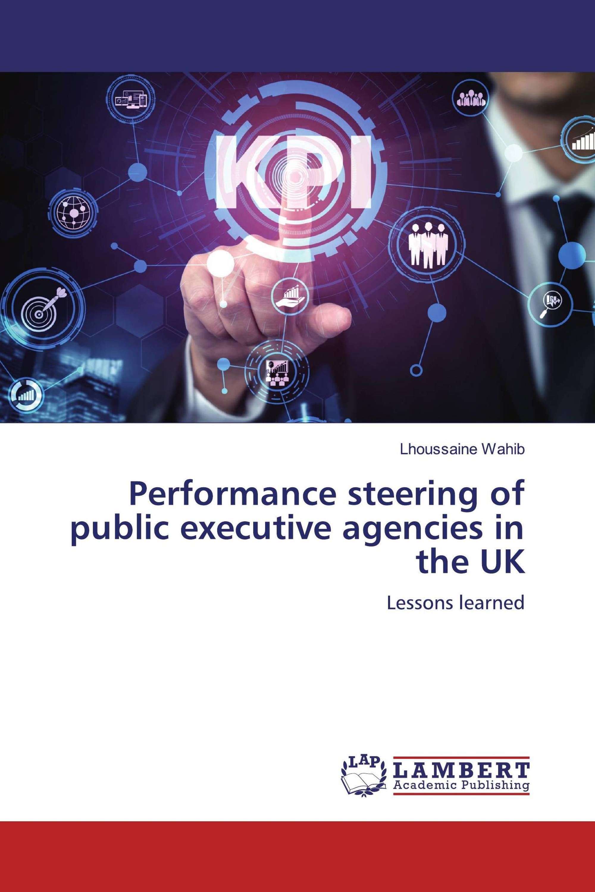 Performance steering of public executive agencies in the UK