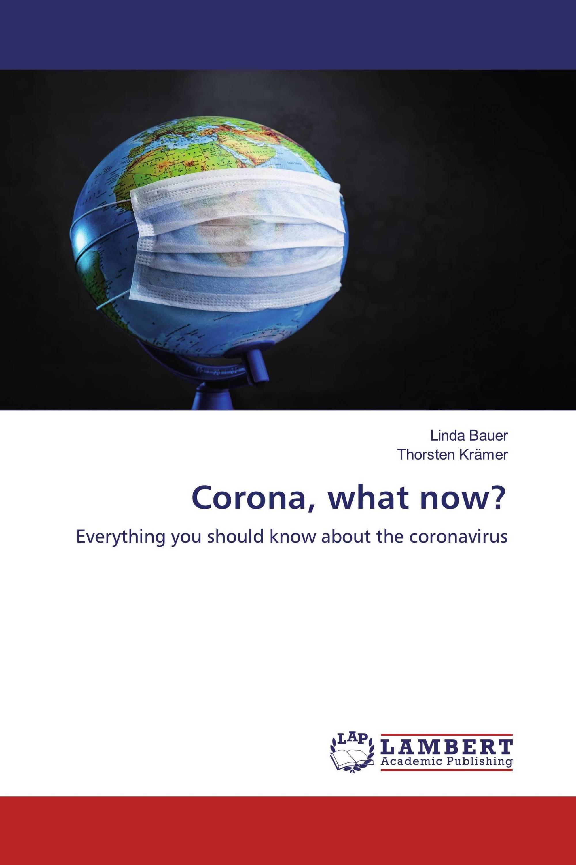 Corona, what now?