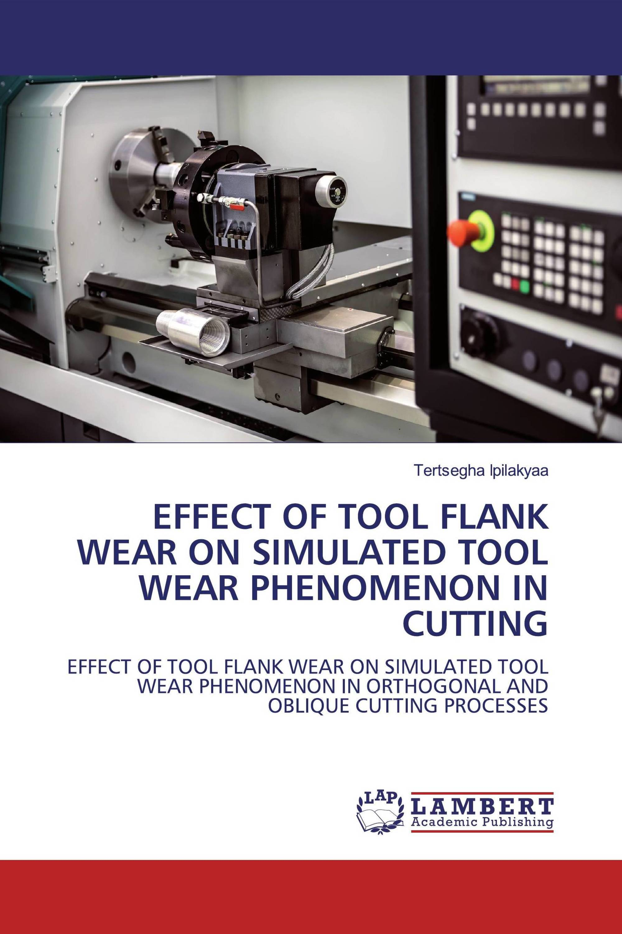 EFFECT OF TOOL FLANK WEAR ON SIMULATED TOOL WEAR PHENOMENON IN CUTTING