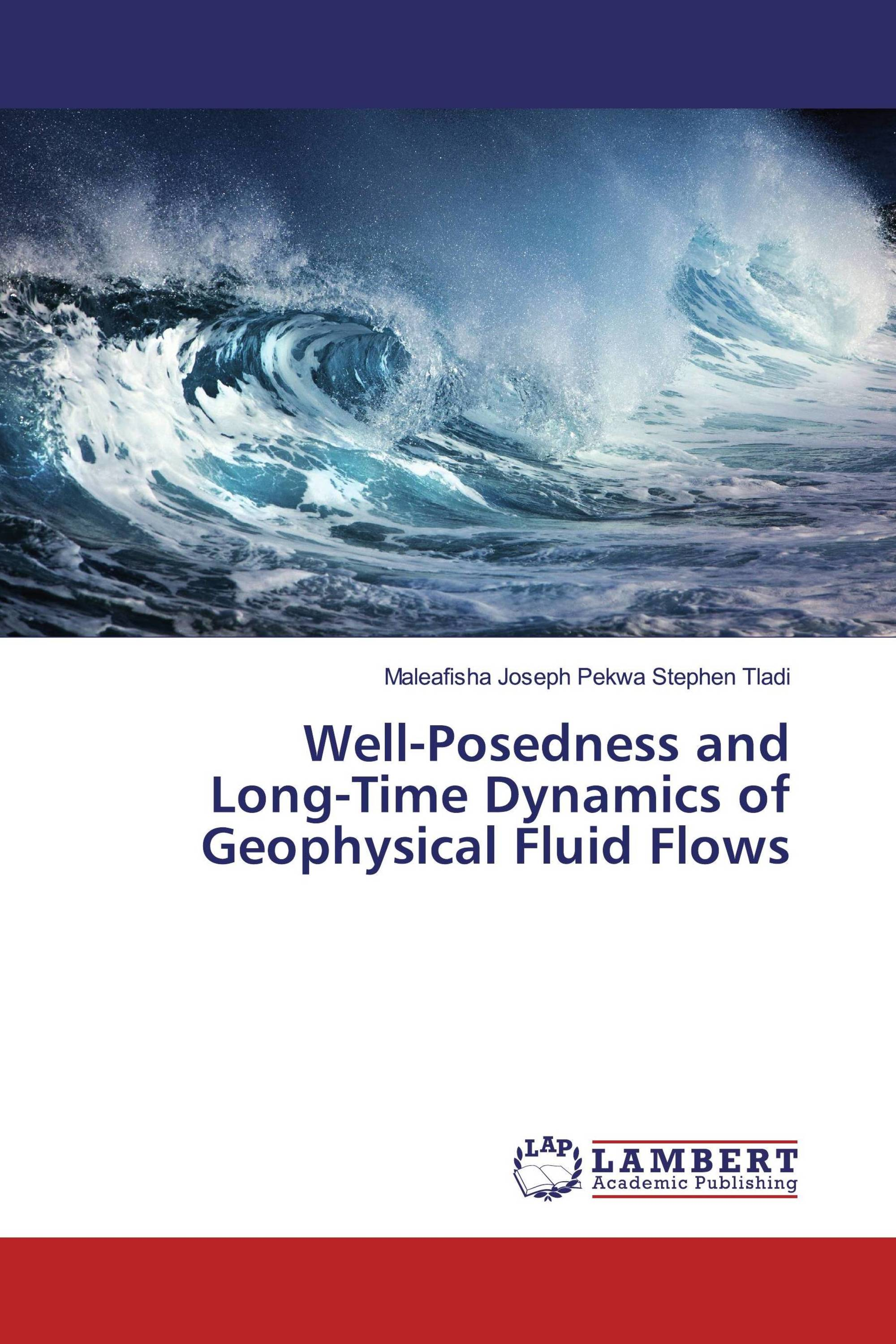 Well-Posedness and Long-Time Dynamics of Geophysical Fluid Flows