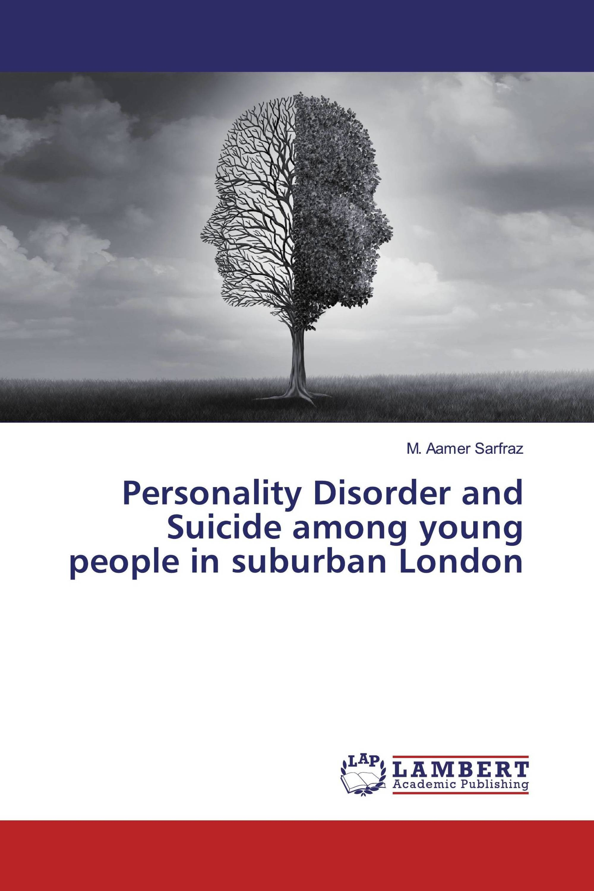 Personality Disorder and Suicide among young people in suburban London