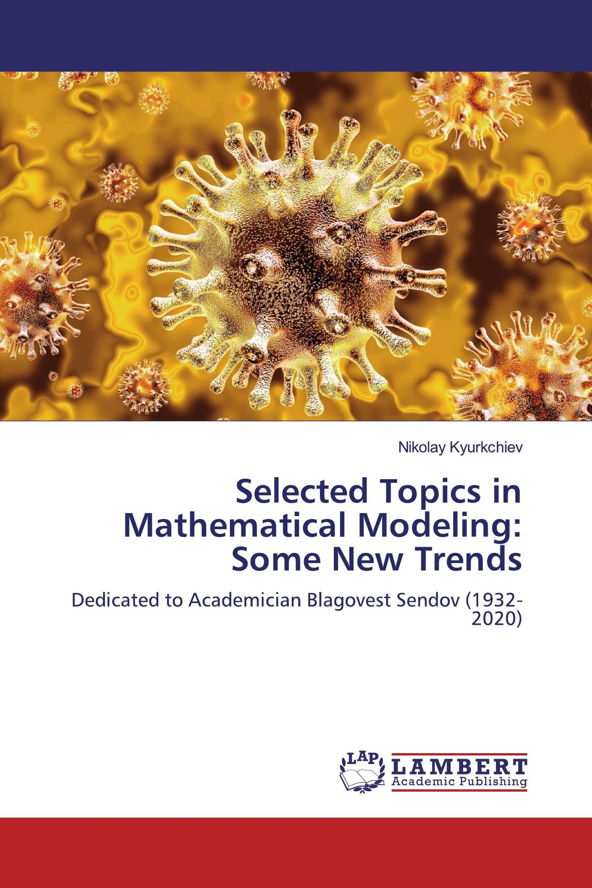 Selected Topics in Mathematical Modeling: Some New Trends