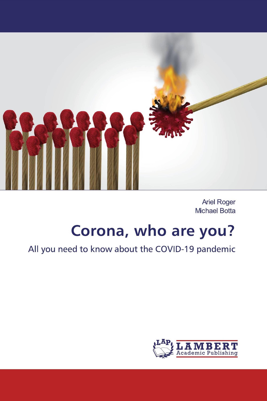 Corona, who are you?