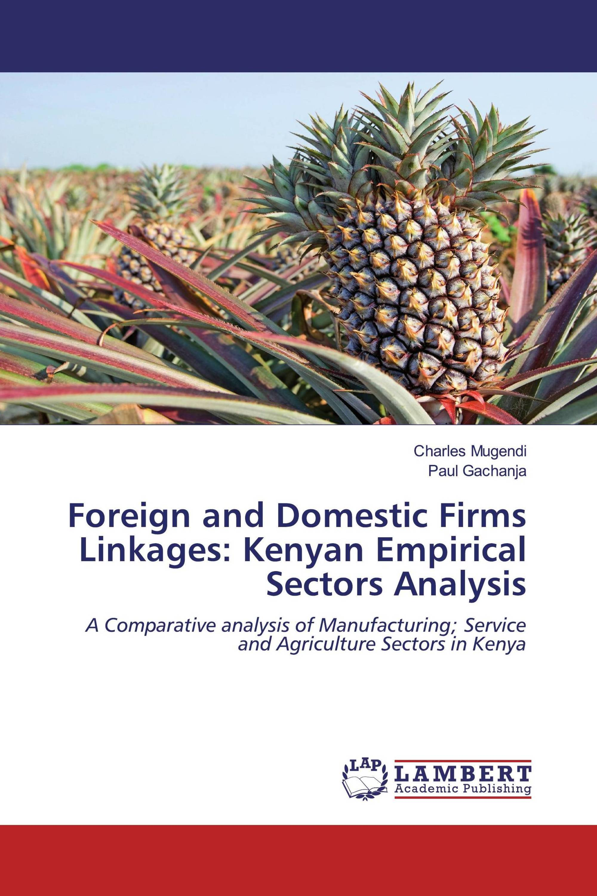 Foreign and Domestic Firms Linkages: Kenyan Empirical Sectors Analysis