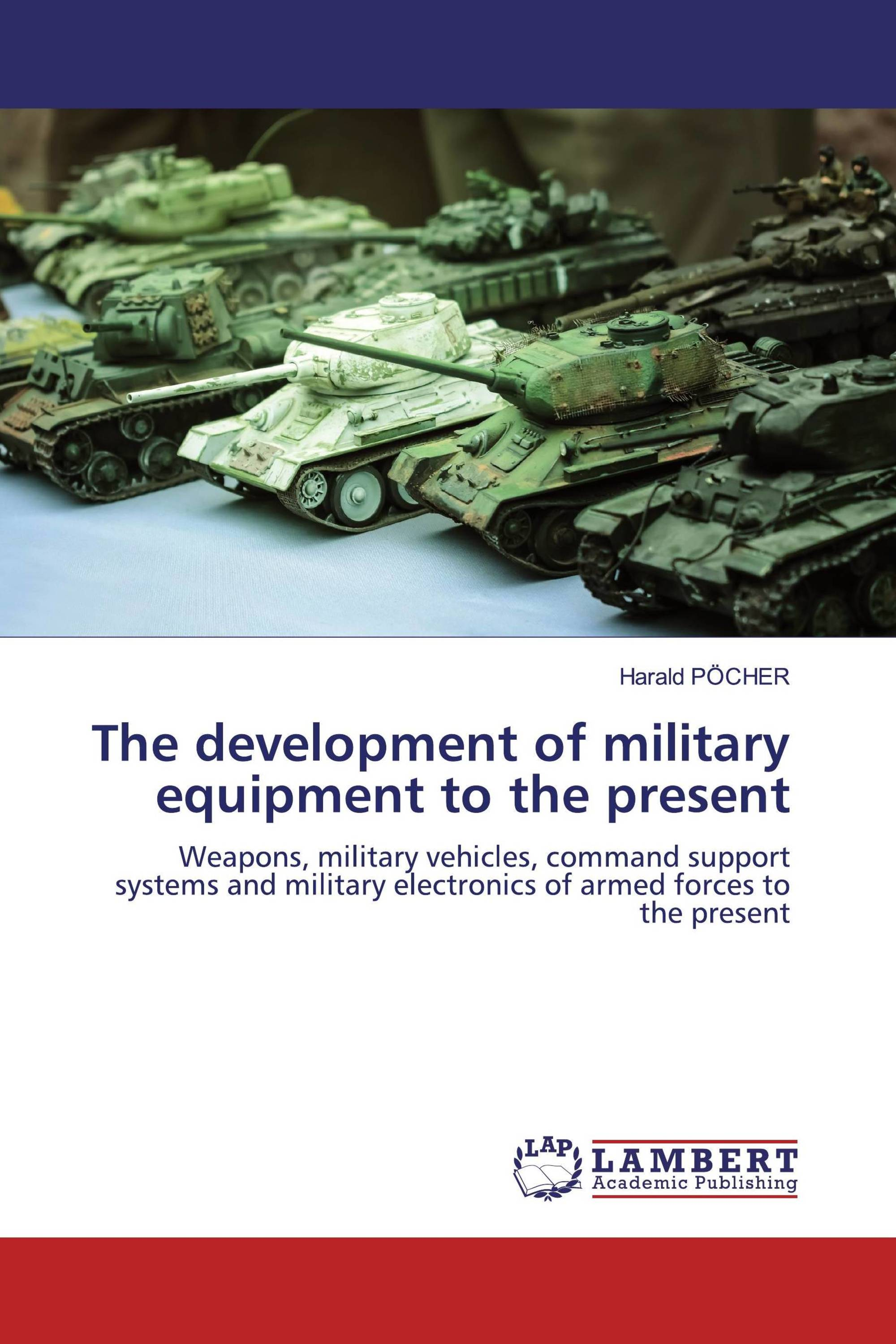 The development of military equipment to the present